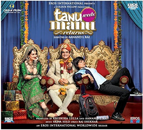 TANU WEDS MANU RETURNS [PART 2] [OFFICIAL BOLLYWOOD SOUNDTRACK] by Brijesh Shandllya (2015-08-03)