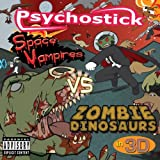 Space Vampires Vs. Zombie Dinosaurs in 3-D by Psychostick (2011-08-16)