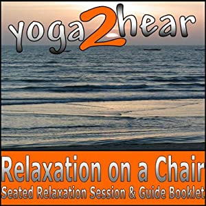 Relaxation on a Chair Audiobook