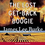 The Lost Get-Back Boogie | James Lee Burke