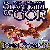 Slave Girl of Gor: Gorean Saga, Book 11 | John Norman