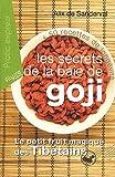 Les secrets de la baie de Goji
