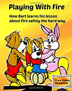 Playing with Fire: How Bart learns his lesson about fire safety the hard way
