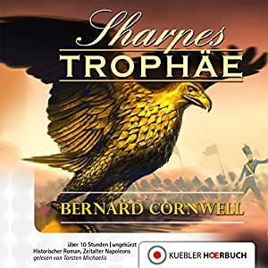 Sharpes Trophäe (Richard Sharpe 8) Hörbuch