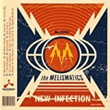 New Infection by Melismatics