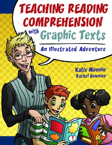 Teaching Reading Comprehension with Graphic Texts: An Illustrated Adventure (Maupin House) by Maupin House