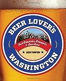 Beer Lover's Washington (Beer Lovers Series)