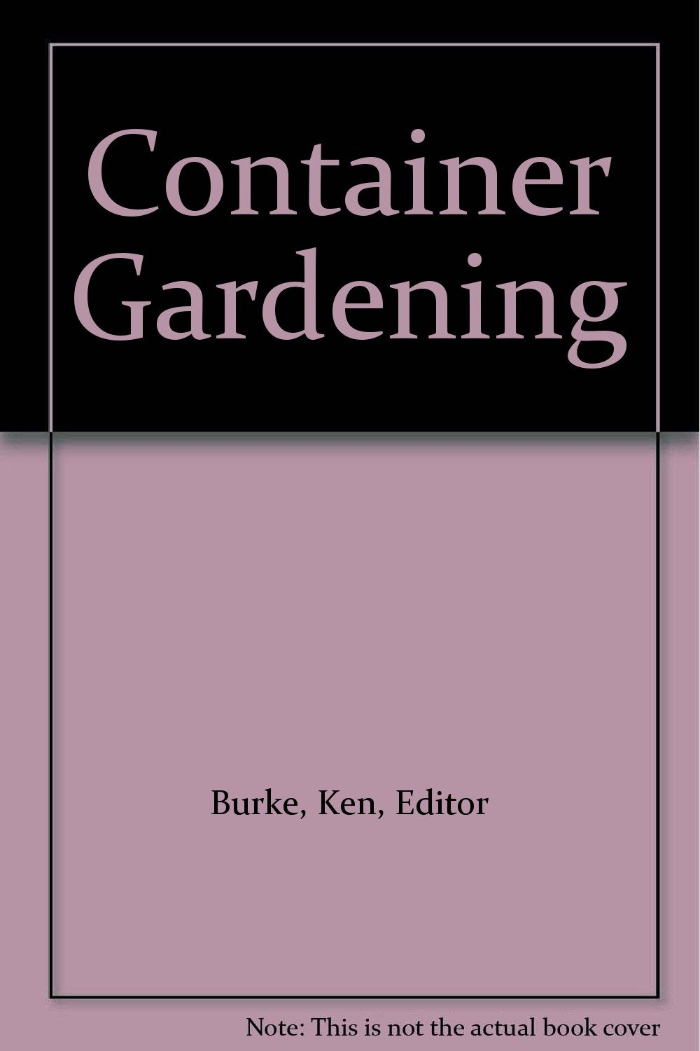 The American Horticultural Society (Container Gardening)