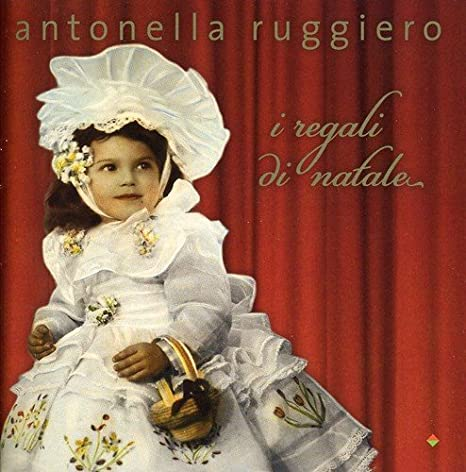 Antonella Ruggiero I Regali Di Natale.Ruggiero Antonella I Regali Di Natale Amazon Com Music