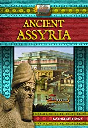 Ancient Assyria (Explore Ancient Worlds)
