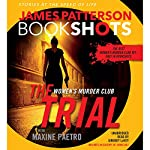 The Trial: A BookShot: A Women's Murder Club Story | James Patterson,Maxine Paetro