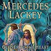 Closer to the Heart: The Herald Spy, Book Two | Mercedes Lackey