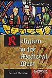 Religion in the Medieval West, Bernard Hamilton, 034080839X