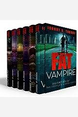 Fat Vampire Big Fat Box Set (The entire 6-book series) Kindle Edition