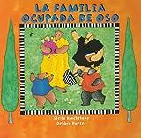 La Familia Ocupada de Oso, Stella Blackstone, 184686433X