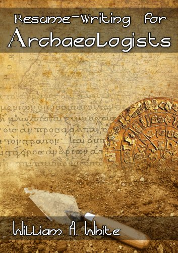 resume writing for archaeologists by white william a