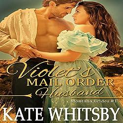Violet's Mail Order Husband