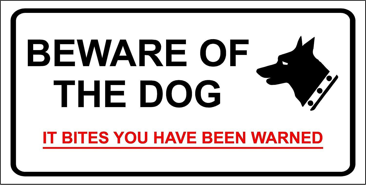 It Bites/… Sign Adhesive Vinyl 150mm x 100mm VSafety Beware Of The Dog