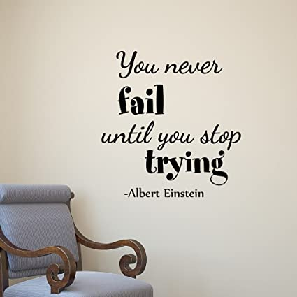 Albert Einstein Wall Decal Quote You Never Fail Until You ...