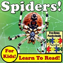 """Children's Book: """"Spiders! Learn About Spiders While Learning To Read - Spider Photos And Facts Make It Easy!"""" (Over 45+ Photos of Spiders)"""