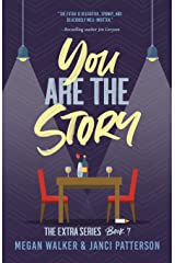 You are the Story (The Extra Series) Paperback