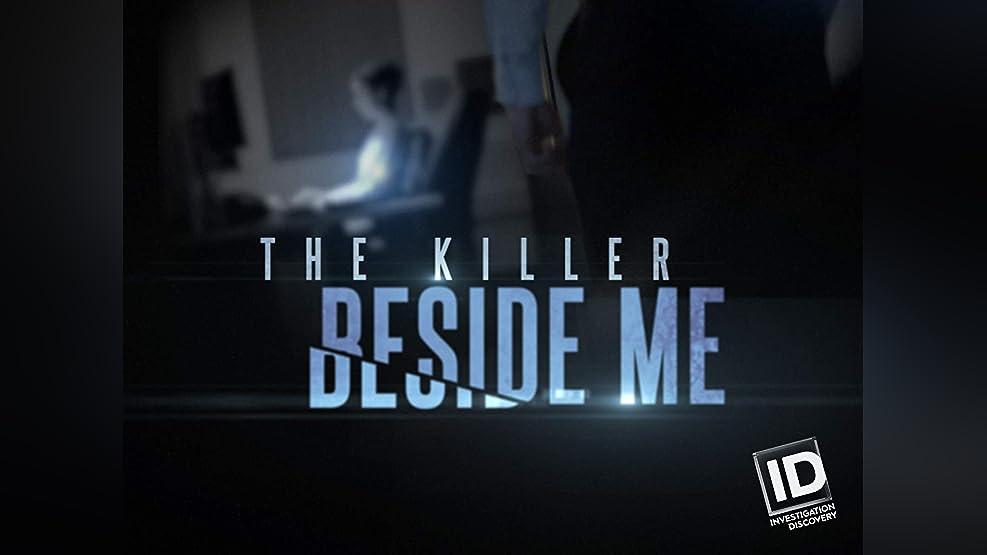 The Killer Beside Me - Season 1