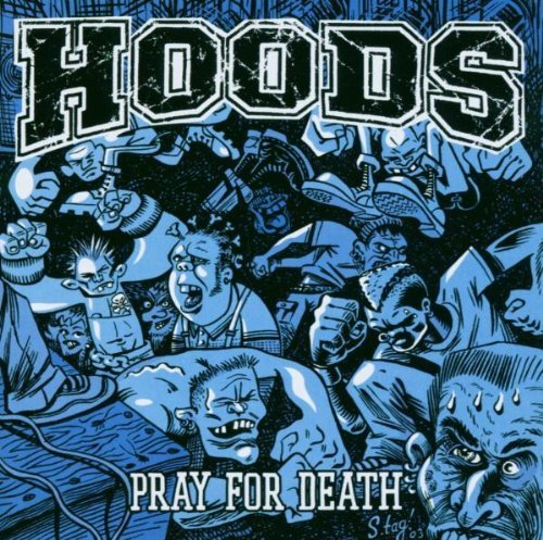 Pray for Death by Hoods (2003-06-03)