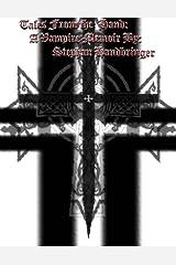 A Vampires Memoir By Stephan Handbringer Kindle Edition