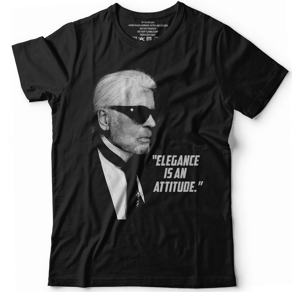 Respect Karl Elegance Is Attitude Quotes Tribute Customized Shirts