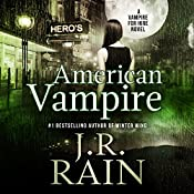 American Vampire: Vampire for Hire, Book 3 | J. R. Rain