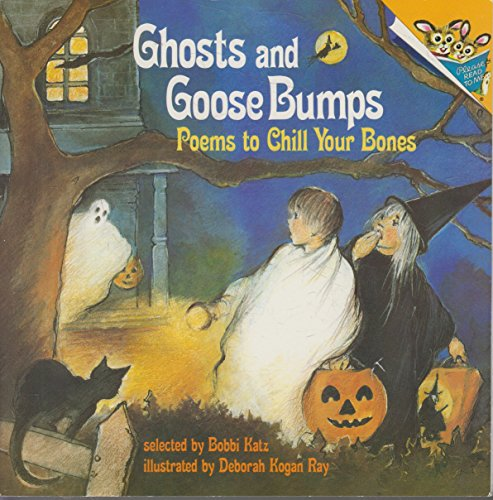Ghosts and GooseBumps:  Poems to Chill Your Bones -