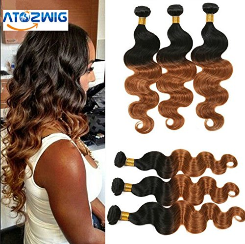 ATOZWIG@Ombre Brazilian Virgin Hair Body Wave Grade 7A 2 Tone Human Hair Weft Extensions 3Pcs Cexxy Hair Product Omber Body Wave On Sale 1b/30