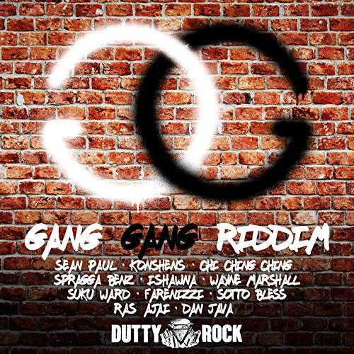 Gang Gang Riddim