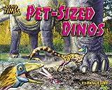 Pet-Sized Dinos, Natalie Lunis, 159716710X