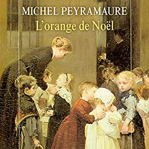 L'orange de Noël (L'orange de Noël 1) | Livre audio