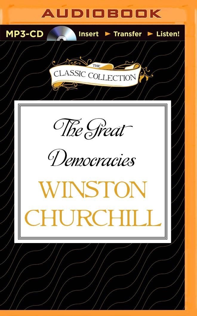 The Great Democracies A History Of The English Speaking Peoples