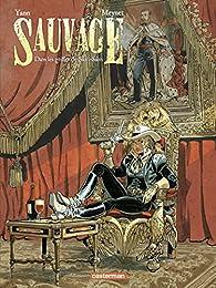 Sauvage, tome 2 : Dans les griffes de Salm-Salm par  Yann