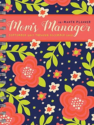Sept 2017- Dec 2018 Mom's Floral Manager 16 Month Weekly Monthly Planner PDF