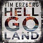 Hell-Go-Land | Tim Erzberg