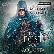 Das Fest von Aquesta (Riyria 5) | Michael J. Sullivan