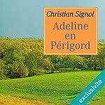 Adeline en Périgord | Christian Signol