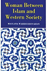 Woman Between Islam and Western Society Kindle Edition