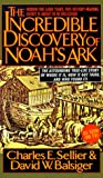 The Incredible Discovery of Noah's Ark, Charles E. Sellier, 0440217997