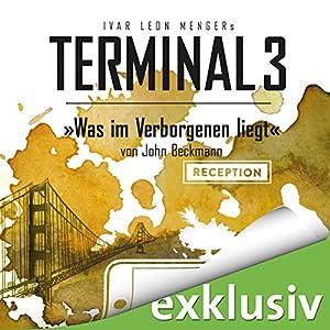 Was im Verborgenen liegt (Terminal 3 - Folge 9) Audiobook
