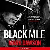 The Black Mile: Soho Noir Thrillers, Book 1 | Mark Dawson