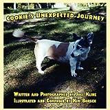 Cookie's Unexpected Journey, Joel Kline, 1451224567