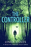 The Controller: How far would you go to save man's best friend? (Jack Rutherford and Amanda Lacey Book 1)