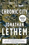 Chronic City (Vintage Contemporaries)