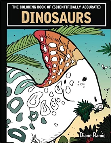 Amazon The Coloring Book Of Scientifically Accurate Dinosaurs 9781539590712 Diane Ramic Books