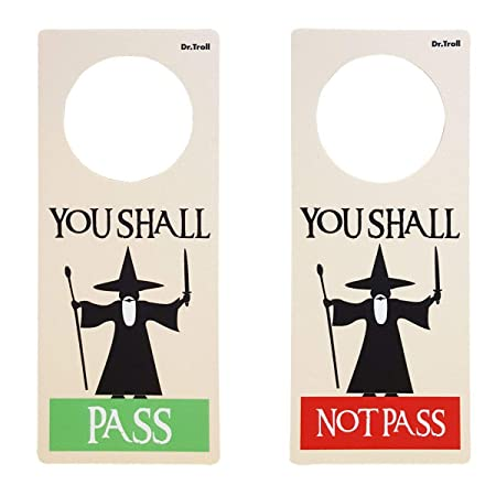 Dr. Troll POMING Cartel NO Molestar Colgador para POMO Puertas HABITACIÓN Tipo DO Not Disturb Gandalf You Shall Pass You Shall Not Pass
